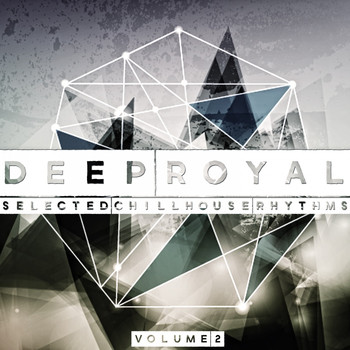 Various Artists - Deep Royal, Vol. 2 (Selected Chillhouse Rhythms)