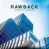 Rawback - Urban Lounge