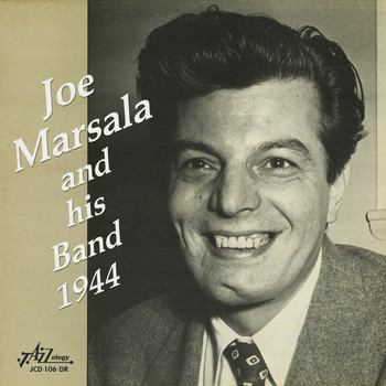 Joe Marsala - Joe Marsala and His Band - 1944