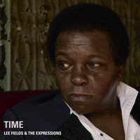 Lee Fields & The Expressions - Time