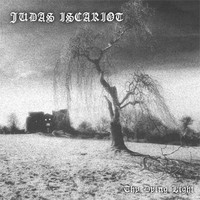 Judas Iscariot - Thy Dying Light (Explicit)