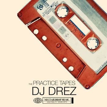 DJ Drez - The Practice Tapes