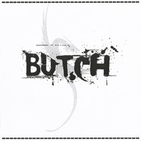 Butch - Butch Single (#1)