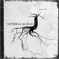 Matthew and the Atlas - To the North