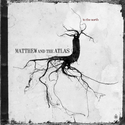 Matthew and the Atlas MP3 Album To the North