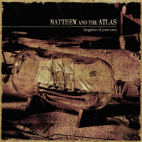 Matthew and the Atlas - Kingdom of Your Own