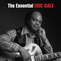 Eric Gale - The Essential Eric Gale