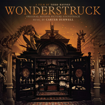Carter Burwell - Wonderstruck (Original Motion Picture Soundtrack)