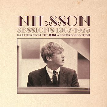 Harry Nilsson - Sessions 1967-1975 - Rarities from The RCA Albums Collection