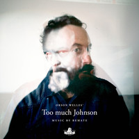 Remate - Too Much Johnson (Original Motion Picture Soundtrack Orson Welles)