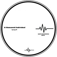 A Humanoid Individual - Synergy EP