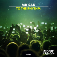 Mb Sak - To The Rhythm