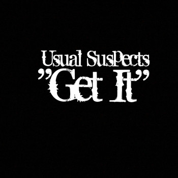 Usual Suspects - Get It