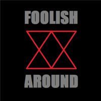 Foolish - Around