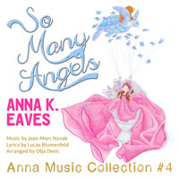 Anna K. Eaves - So Many Angels (Anna Music Collection #4)