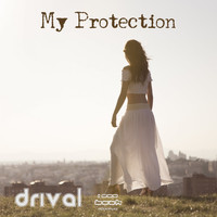 Drival - My Protection