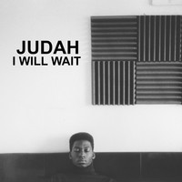 Judah - I Will Wait