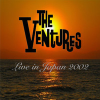 The Ventures - In Japan 2002 (Live)