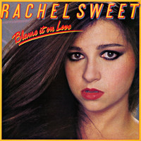 Rachel Sweet - Blame It On Love