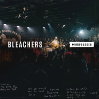 Bleachers - I Miss Those Days (MTV Unplugged)