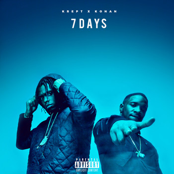 Krept & Konan - 7 Days (Explicit)