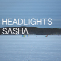 Sasha - Headlights