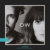 Oh Wonder - Lifetimes (Everything Everything Remix)