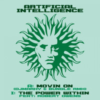 Artificial Intelligence - Movin' on (Dj Marky & Bungle Remix) / The Power Within