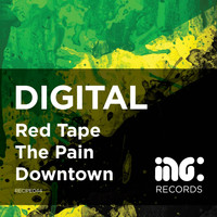 Digital - Red Tape / The Pain / Downtown