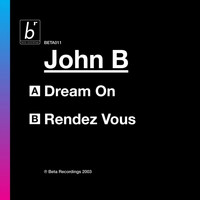 John B - Dream On / Rendez-vous