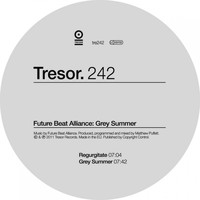 Future Beat Alliance - Grey Summer / Regurgitate