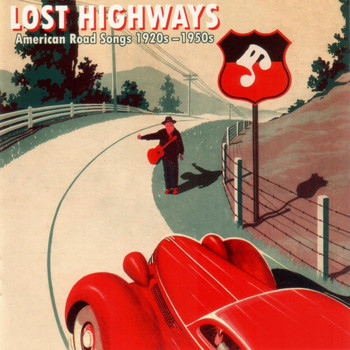 The Soul Stirrers - Lost Highways: American Road Songs 1920's-1950's