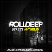 Roll Deep - Street Anthems