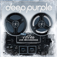 Deep Purple - The inFinite Live Recordings, Vol. 1
