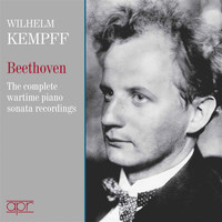 Wilhelm Kempff - Beethoven Piano Sonatas: The Complete Wartime 78-rpm Recordings