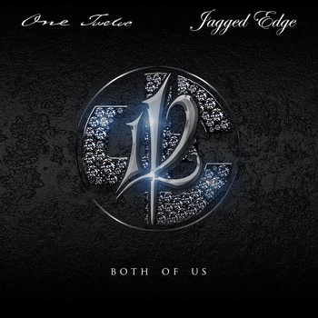 112 - Both Of Us (feat. Jagged Edge)