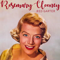 Rosemary Clooney - Red Garter