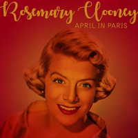 Rosemary Clooney - April In Paris
