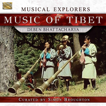 Deben Bhattacharya - Musical Explorers: Music of Tibet