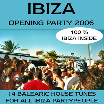 Various Artists - Ibiza Opening Party 2006