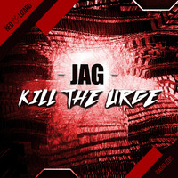 Jag - Kill the Urge (Radio Edit)