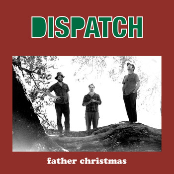 Dispatch - Father Christmas