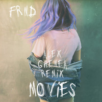 FRND - Movies (Alex Ghenea Remix)