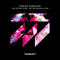 Paride Saraceni - The Other Side / Bitter Resolution
