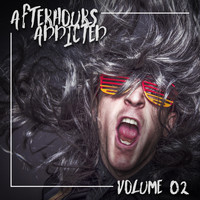 Various Artists - Afterhours Addicted, Vol. 02