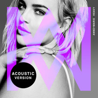 Anne-Marie - Heavy (Acoustic)
