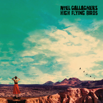 Noel Gallagher's High Flying Birds - Fort Knox