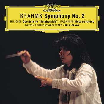 "Boston Symphony Orchestra - Brahms: Symphony No. 2 In D Major, Op. 73 / Rossini: Overture From ""Semiramide"" / Paganini: Moto perpetuo, Op.11"