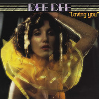 Dee Dee - Loving You (Remastered / Bonus Tracks)