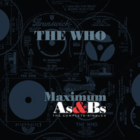 The Who - Maximum As & Bs